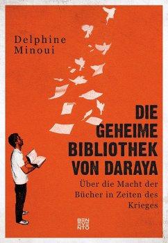Die geheime Bibliothek von Daraya (eBook, ePUB)