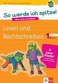 So werde ich spitze! Deutsch, Lesen und Rechtschreiben 1. Klasse