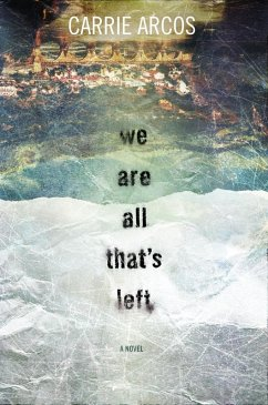 We Are All That´s Left (eBook, ePUB)