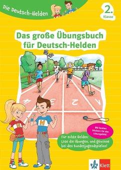 Die Deutsch-Helden Das große Übungsbuch für Deutsch-Helden 2. Klasse