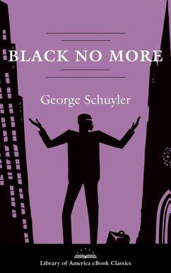 Black No More: A Novel (eBook, ePUB)
