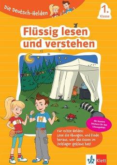 Die Deutsch-Helden Flüssig lesen und verstehen 1. Klasse