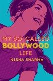 My So-Called Bollywood Life (eBook, ePUB)