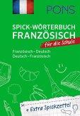 PONS Spick-Wörterbuch Französisch für die Schule