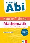 Klausur-Training - Mathematik Analytische Geometrie und Lineare Algebra
