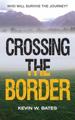 Crossing the Border (eBook, ePUB)