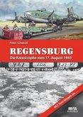Regensburg - Die Katastrophe vom 17. August 1943