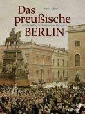 Das preußische Berlin