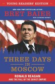 Three Days in Moscow Young Readers' Edition (eBook, ePUB)