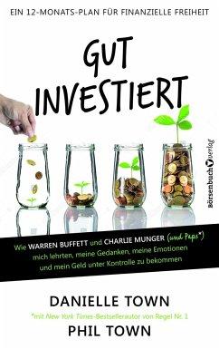 Gut investiert - Town, Danielle; Town, Phil