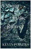 A Shout in the Ruins (eBook, ePUB)
