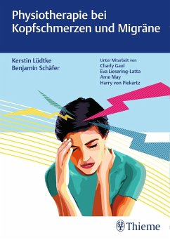 Physiotherapie bei Kopfschmerzen und Migräne - Lüdtke, Kerstin; Schäfer, Benjamin