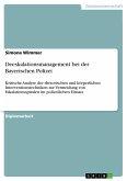 Deeskalationsmanagement bei der Bayerischen Polizei