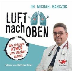 Luft nach oben, 1 MP3-CD - Barczok, Michael