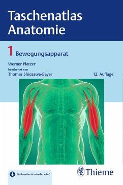 Taschenatlas Anatomie 01: Bewegungsapparat - Platzer, Werner; Shiozawa-Bayer, Thomas