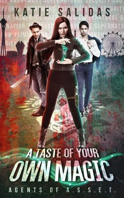 A Taste of Your Own Magic (Agents of A.S.S.E.T....