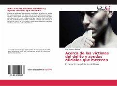 Acerca de las víctimas del delito y ayudas oficiales que merecen