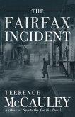 The Fairfax Incident (eBook, ePUB)