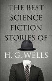 The Best Science Fiction Stories of H. G. Wells (eBook, ePUB)