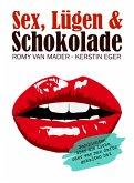 Sex, Lügen & Schokolade (eBook, ePUB)