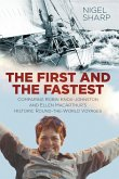 The First and the Fastest (eBook, ePUB)