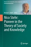 Nico Stehr: Pioneer in the Theory of Society and Knowledge (eBook, PDF)