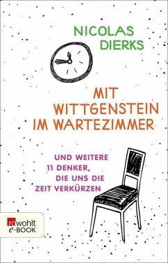 Mit Wittgenstein im Wartezimmer (eBook, ePUB) - Dierks, Nicolas