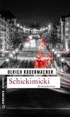 Schickimicki (Mängelexemplar)