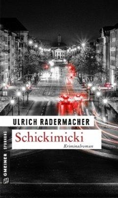 Schickimicki (Mängelexemplar) - Radermacher, Ulrich