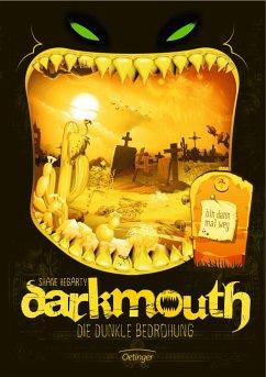 Die dunkle Bedrohung / Darkmouth Bd.4 (Mängelexemplar) - Hegarty, Shane