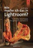 Wie mache ich das in Lightroom? (eBook, PDF)
