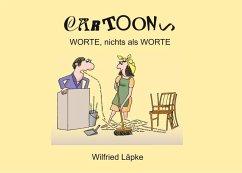 Worte, nichts als Worte (eBook, ePUB)