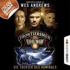 Frontiersmen: Civil War, Folge 4: Die Tochter des Admirals (Ungekürzt) (MP3-Download)