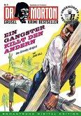 DR. MORTON - Grusel Krimi Bestseller 9 (eBook, ePUB)