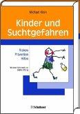 Kinder und Suchtgefahren (eBook, PDF)