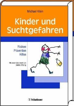 Kinder und Suchtgefahren (eBook, PDF) - Klein, Michael