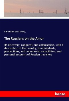 The Russians on the Amur