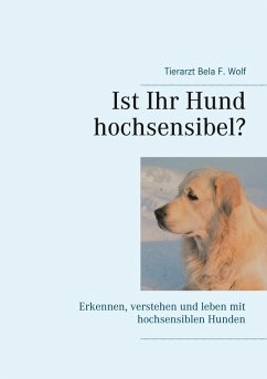 Ist Ihr Hund hochsensibel? (eBook, ePUB)