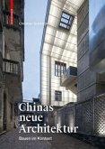 Chinas neue Architektur