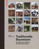 Traditionelle Bauweisen