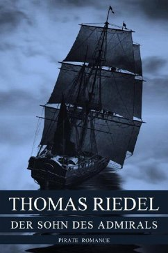 Der Sohn des Admirals (eBook, ePUB) - Riedel, Thomas