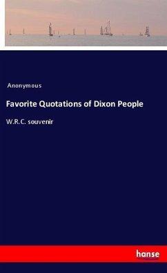 Favorite Quotations of Dixon People