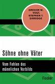 Söhne ohne Väter (eBook, ePUB)