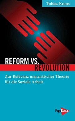 Reform vs. Revolution - Kraus, Tobias