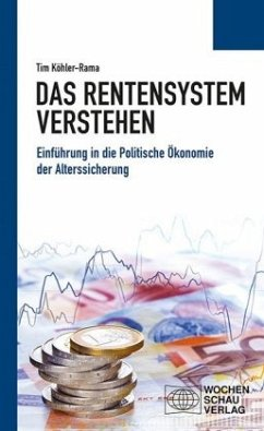 Das Rentensystem verstehen - Köhler-Rama, Tim