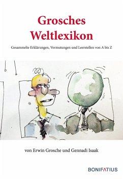 Grosches Weltlexikon - Grosche, Erwin