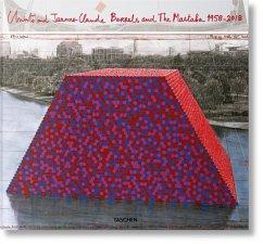 Christo and Jeanne-Claude. Barrels and The Mastaba 1958-2018 - Goldberger, Paul; Blackbourn, Adam