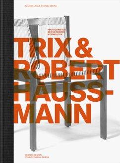Trix und Robert Haussmann