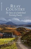Reay Country: The Story of a Sutherland Farming Family