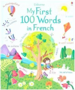 My First 100 Words in French - Brooks, Felicity; Touliatou, Sophia